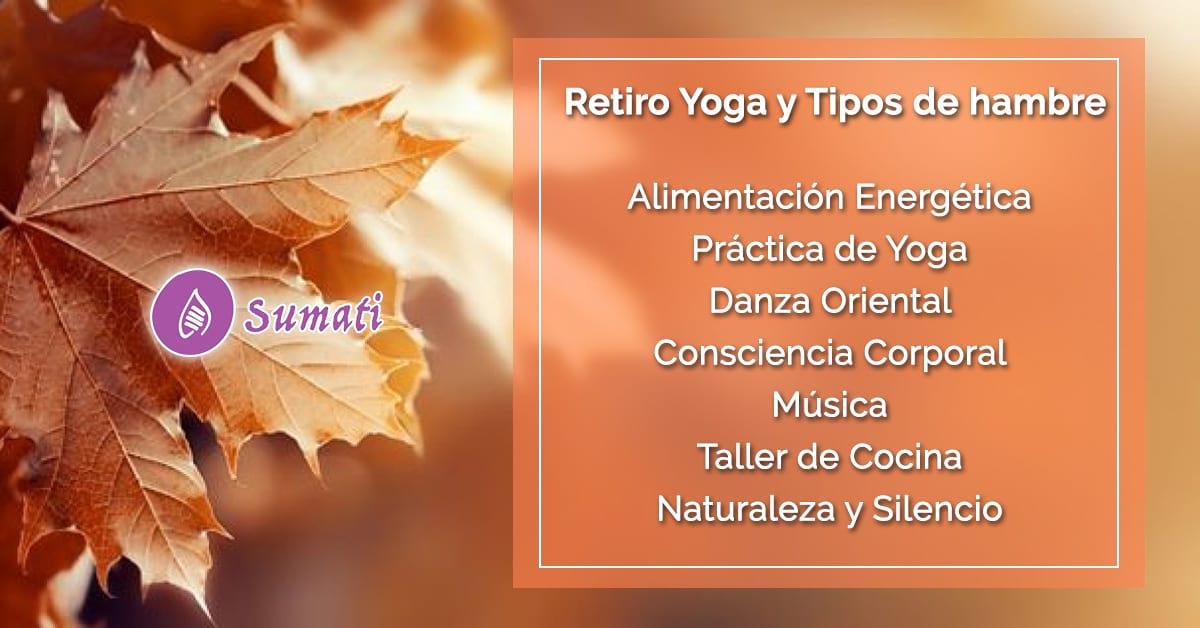 Retiro Yoga y Tipos de Hambre, en Madrid - Sumati